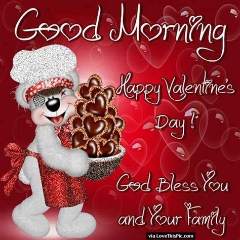 happy valentines day to friends and family quotes morning happy s day god bless you and your