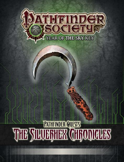 the pilgrimage chronicles embrace the quest the chronicle series volume 2 books paizo pathfinder society quest the silverhex