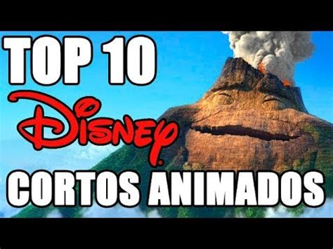 youtube pixar cortos top 10 cortos animados de disney y pixar youtube