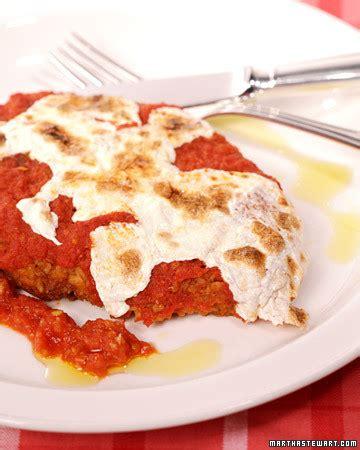 chicken or veal parmigiana recipe martha stewart chicken parmigiana