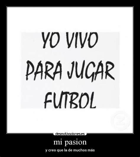 imagenes que digan yo amo el futbol yo amo el futbol taringa