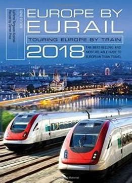 european rail timetable winter 2017 2018 edition books europe by eurail 2018 touring europe by