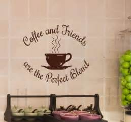 coffee and friends are the blend wall decal decor
