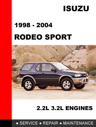 free auto repair manuals 2004 isuzu rodeo navigation system service manual 2004 isuzu rodeo engine overhaul manual 40 best 2004 isuzu rodeo service