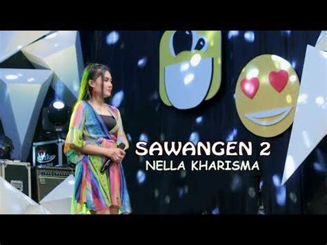 video lagu terbaru  nella kharisma sawangen