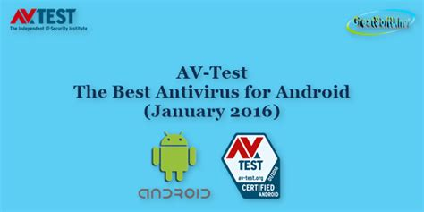 best antivirus for android av test the best antivirus for android january 2016 best software for you