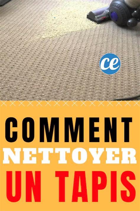 Comment Faire Un Tapis by Comment Nettoyer Un Tapis 224 La Maison