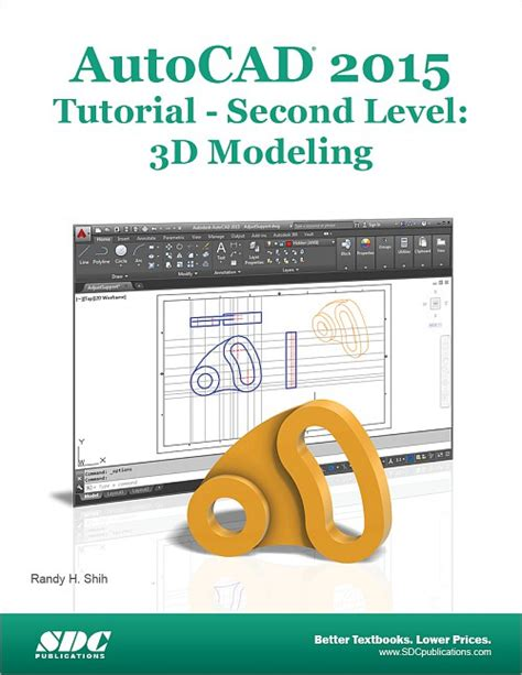 tutorial guide to autocad 2015 autocad 2015 tutorial second level 3d modeling book