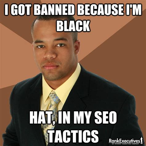 Professional Black Man Meme - rank executives top 10 new seo memes social media seo