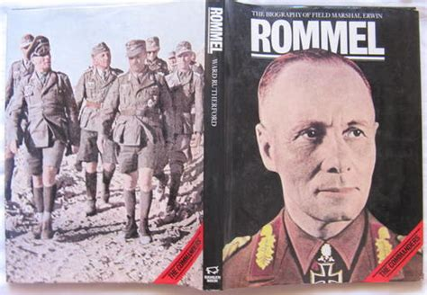 field marshal the and of erwin rommel books books the biography of field marshal erwin rommel by