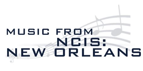 theme song for ncis new orleans ncis franchise ncis new orleans music appreciation 1