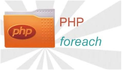 tutorial php foreach using php foreach loop to iterate over elements of an array