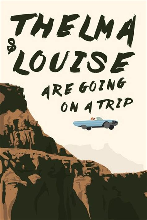 thelma and louise quotes thelma and louise quotes road trip aol image search results