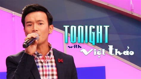 viet thao tonight with viet thao episode 68 special guest đo 192 n