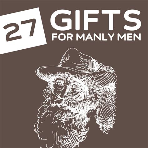 27 outrageously masculine gifts for manly men dodo burd