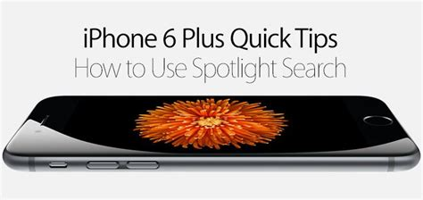 Spotlite Iphone 6 how to use spotlight search on iphone 6 plus