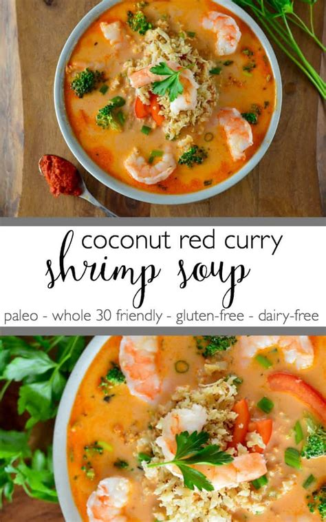 coconut red curry shrimp soup guest blog  real food  dana  real food dietitians