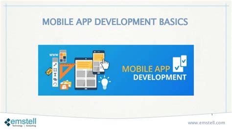 application design basics mobile app development basics from emstell the best mobile