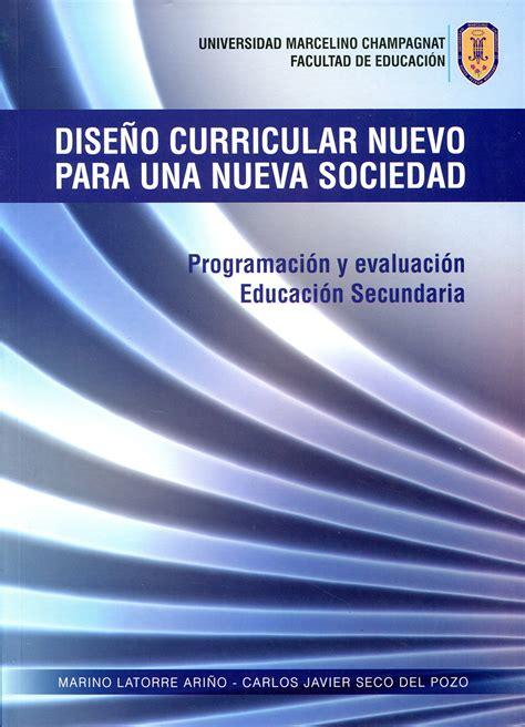 nuevo diseo curricular 2015 en pdf dise 241 o curricular nuevo para una nueva sociedad