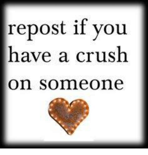I Have A Crush On You Meme - i have a crush meme www pixshark com images galleries