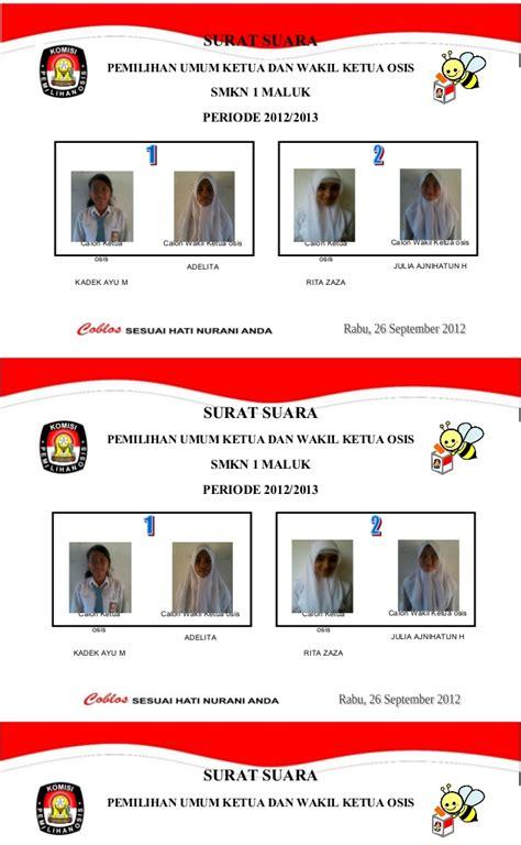 surat suara pemilihan ketua osis masa bakti 2012 2013