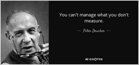 How You Can Stay Without Mba In Consulting by Drucker Quote You Can T Manage What You Don T Measure