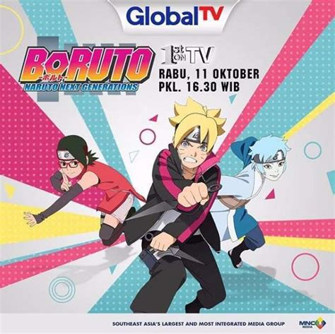 boruto the movie global tv oktober 2017 boruto naruto the movie siap hadir di