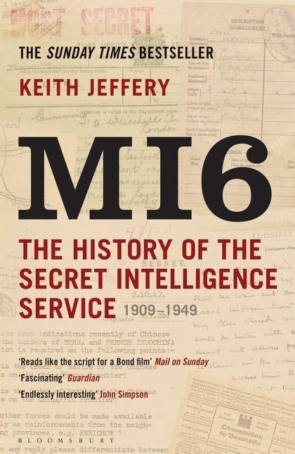 memoirs of an mi6 books mi6 the history of the secret intelligence service 1909