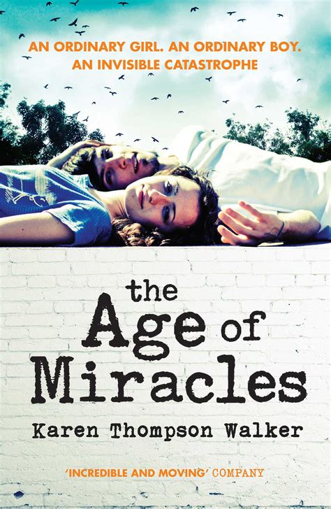 the age of the the age of miracles ebook by karen thompson walker official publisher page simon schuster au