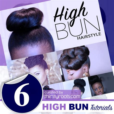 how to style hair for black tutorial 6 easy updo high bun hairstyle tutorials for black