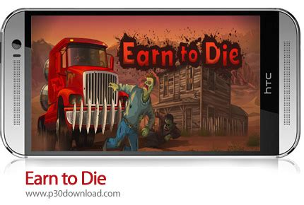 earn to die mobile full version earn to die a2z p30 download full softwares games