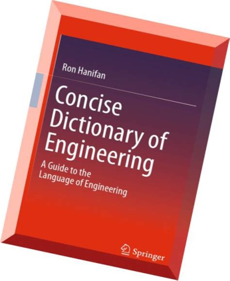 Download Concise Dictionary Of Engineering A Guide To The
