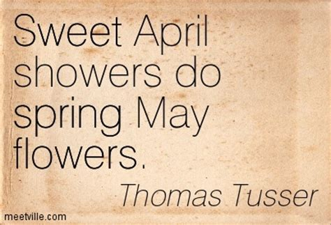 Sweet April Showers Do May Flowers by Quotes About May Flowers Quotesgram