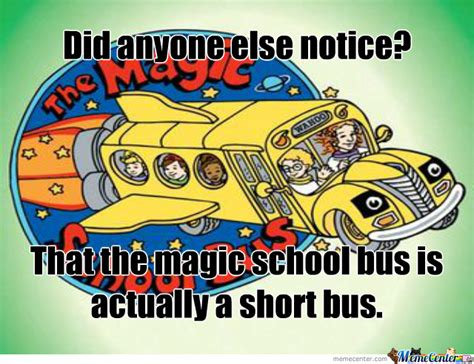 Magic School Bus Memes - magic school bus by mereexistance meme center
