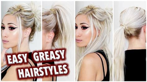 oily hair hairstyles youtube 4 easy greasy hair styles four quick fixes for oily