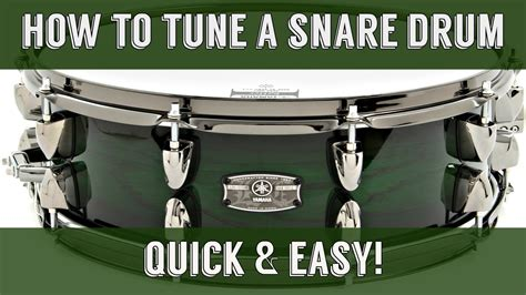 tutorial tuning drum how to tune a snare drum easy quick youtube