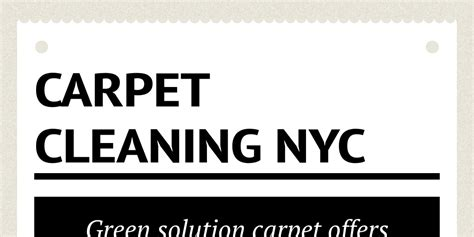 upholstery cleaners nyc carpet cleaning nyc by annette christianson infogram