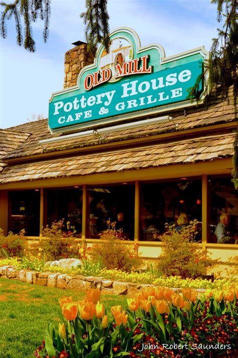 the old mill pottery house café grille the old mill pottery house cafe grille pigeon forge tennessee pinterest