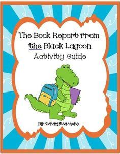 the book report from the black lagoon activities 1000 images about black lagoon books on black