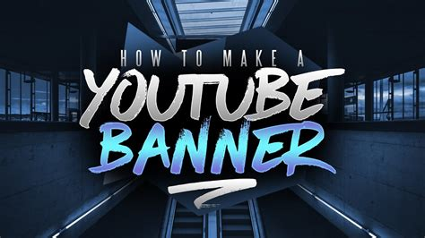 youtube banner  photoshop channel art