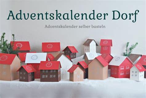 Adventskalender Dorf Basteln 5666 by Adventskalender Dorf Adventskalender Selber Basteln Mit