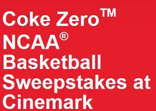 Coke Zero Sweepstakes - coke zero ncaa basketball sweepstakes cinemark