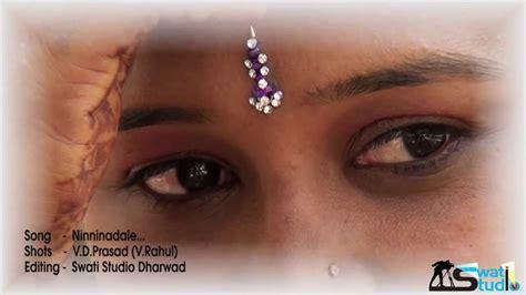 Wedding Song Kannada wedding song kannada ninnidale