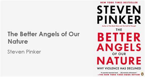 the better of our nature steven pinker zuckerberg e g 246 re herkesin okuması gereken 23 kitap