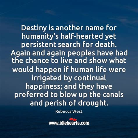 Search For Deceased West Quote All Our Western Thought Is Founded On This Repulsive Pretence That