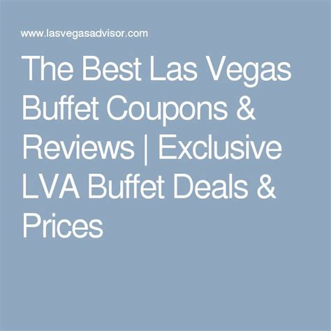25 Best Ideas About Las Vegas Buffet Prices On Pinterest Mgm Grand Buffet Coupons