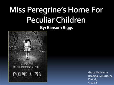grace abbinante miss peregrine s home for peculiar children