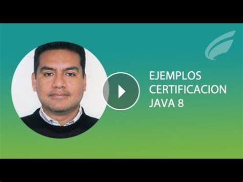 preguntas java 8 ejemplos de preguntas de certificaci 243 n java 8 youtube