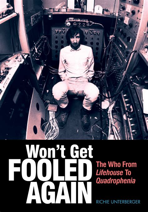 how i fooled or did i books won t get fooled again the who from lifehouse to quadrophenia