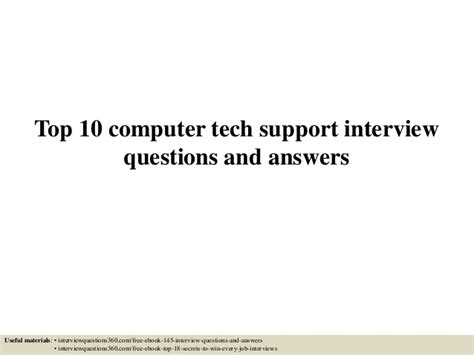 Computer Technician Questions Top 10 Computer Tech Support Questions And Answers